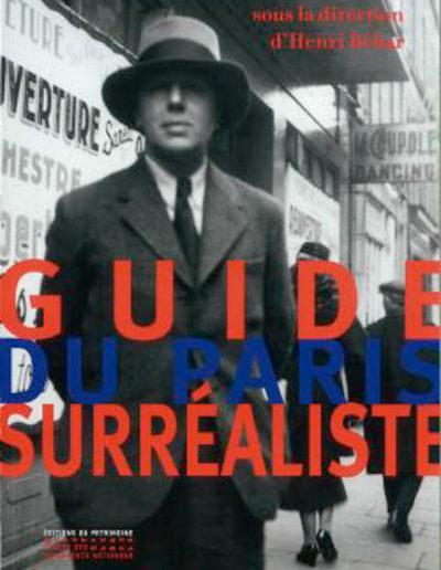 Couverture du Guide du Paris surréaliste par Henri Béhar